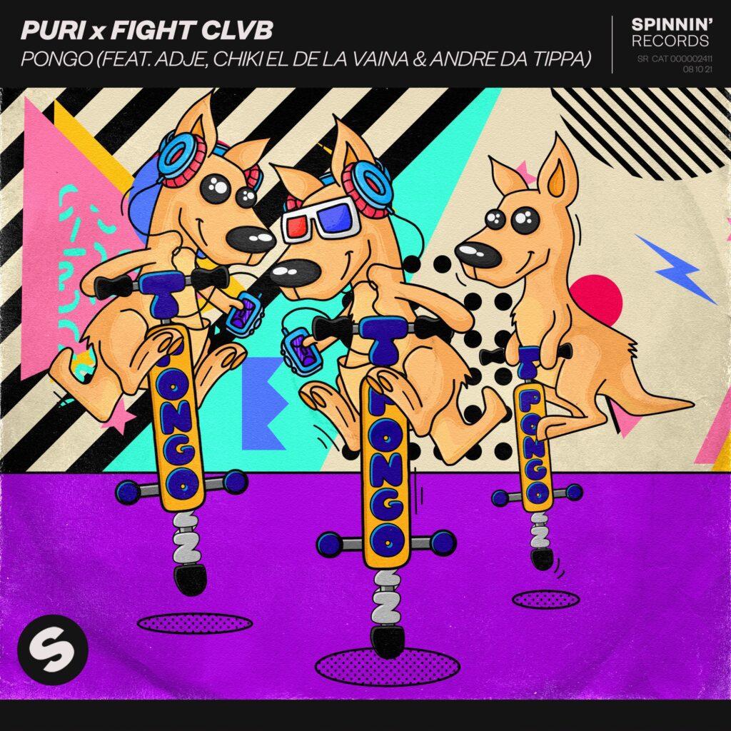 Puri X FIGHT CLVB – Pongo (feat. Adje, Chiki El De La Vaina & Andre Da Tippa)